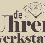 Die Uhrenwerkstatt Ubben - Ihr Uhrmacher in Lübeck